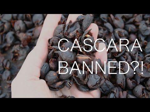 Cascara Banned!?