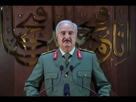 كلمة القائد العام للقوات المُسلحة العربية الليبية المُشير أركان حرب / خليفة حفتر إلى الشعب الليبي .