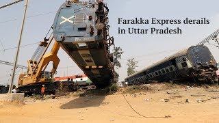 7 dead, over 35 injured as New Farakka Express derails in UP's Rae Bareli