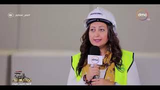 مصر تستطيع - المهندسة / ماريانا عياد : تشرح كيف تم حفر أنفاق بورسعيد والاسماعيلية