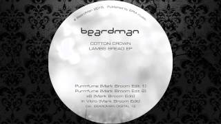 Cotton Crown - In Vitro (Mark Broom Edit) [BEARD MAN]