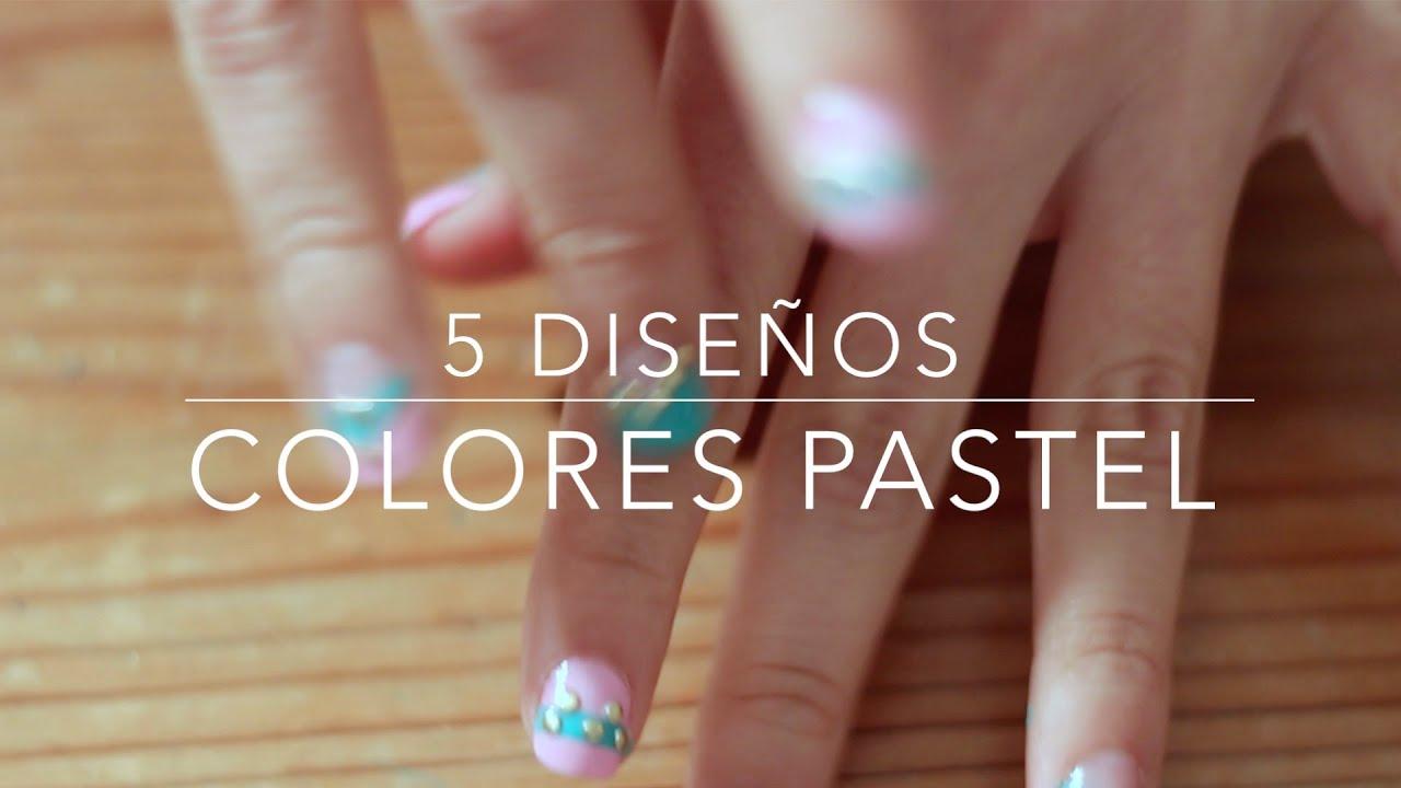 5 Diseños de Uñas Color Pastel Primavera/Easy Nail Art - YouTube