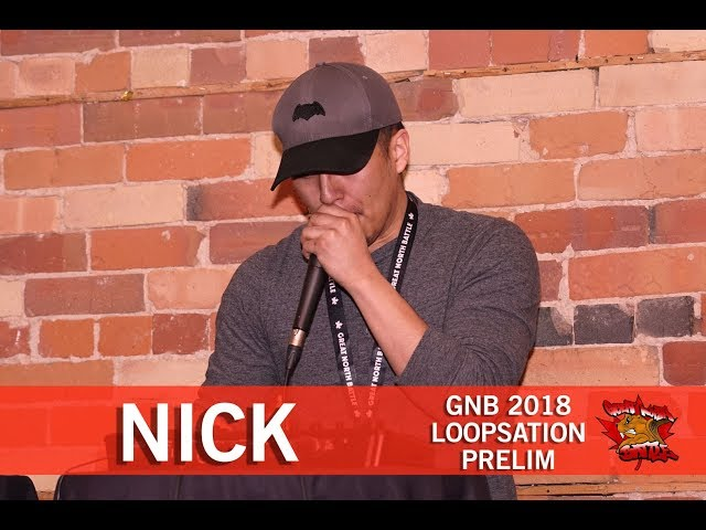 Nick | GNB 2018 | Loopstation - Prelim