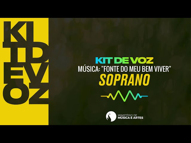 FONTE DO MEU BEM VIVER | KIT DE VOZ SOPRANO