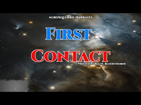 Best of R\HFY - SciFI Series - First Contact Ch.1 & 2 from YouTube · Duration:  30 minutes 2 seconds