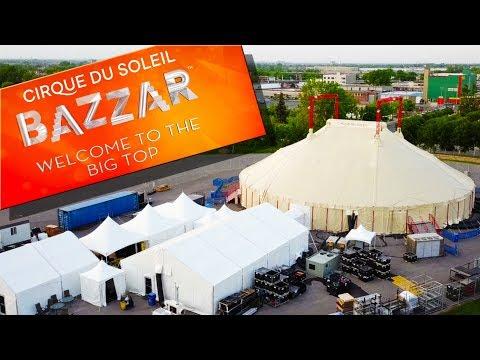 Circus BIG TOP Raising Time-lapse & Fun Facts  🎪 | Cirque du Soleil BAZZAR