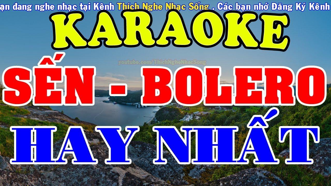 [KARAOKE] Liên Khúc Karaoke Nhạc Sến – Bolero – Trữ Tình Hay Nhất – Nhạc Sống Karaoke
