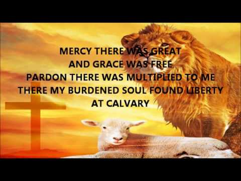 At Calvary by Gaither Vocal Band with Lyrics