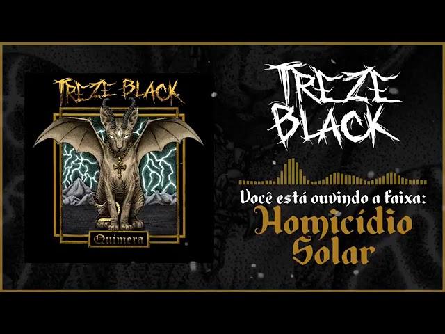 Treze Black- Homicídio Solar