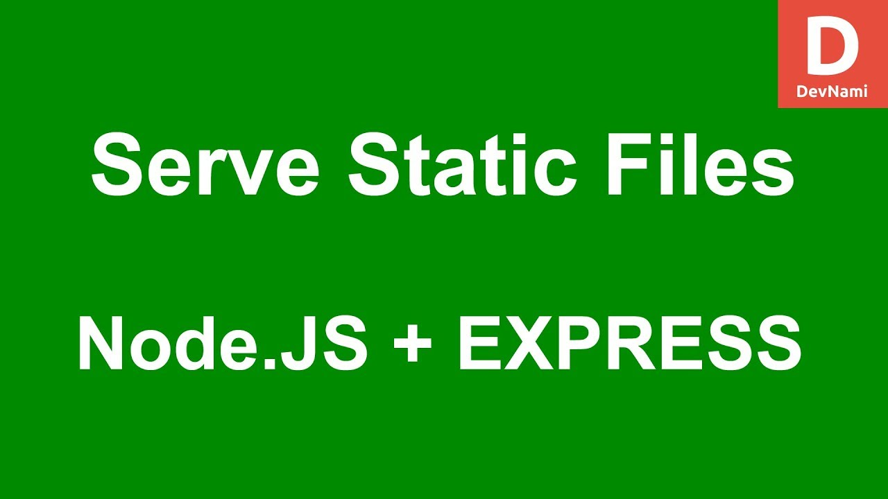 Express js How To Serve Static Files in Node js