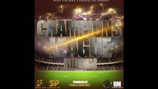 Celcius - Ndozvekwedu (Champions League Riddim)