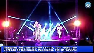 Imágenes del concierto de Yuridia Tour «Para mi» Maracaibo, Venezuela.2013