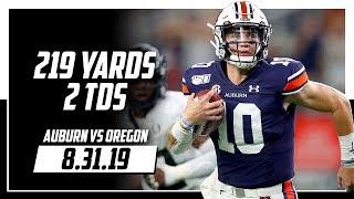 Bo Nix Full Highlights Auburn vs Oregon | 219 Yards, 2 TDs | 8.31.19