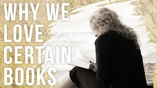 Why We Love Certain Books