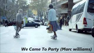 Marc Williams We Came To Party