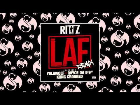 Rittz - LAF Remix (Feat. Yelawolf, Royce Da 59, & KXNG CROOKED) | OFFICIAL AUDIO