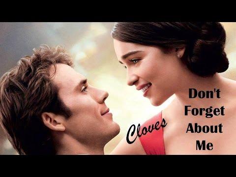 """Don't Forget About Me Cloves (TRADUÇÃO) HD """"Como Eu Era Antes De Você"""" (Me Before You)"""