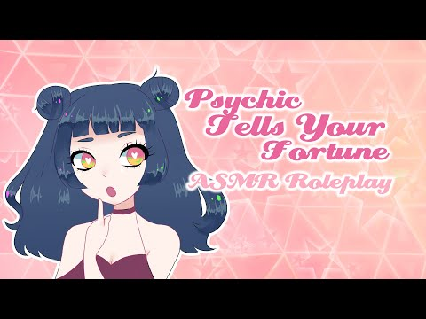 ✩ Psychic Reads You Your Fortune ✩ [ASMR/Roleplay]