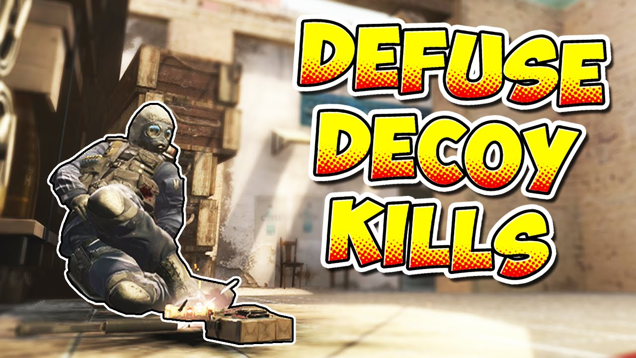 CS:GO - Decoy Kills To Stop Bomb Defuse