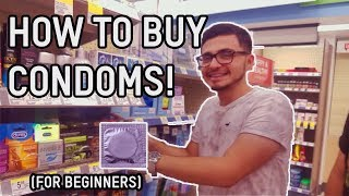 HOW TO BUY A CONDOM! (FOR BEGINNERS!)