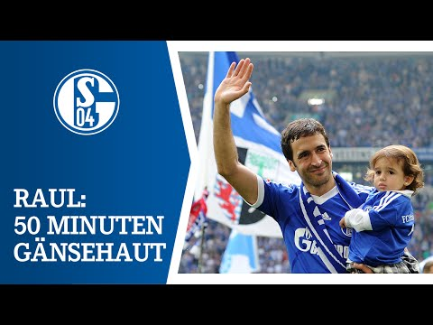 50 Minuten Gänsehaut bei Raul-Abschied auf Schalke
