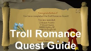 Runescape 2007 (OSRS) Quest Guide/Walkthrough: Troll Romance