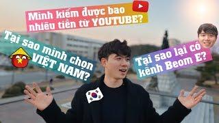 Q&A   Tất cả về Beom E   Chàng trai Hàn Quốc bị ghiền Việt Nam