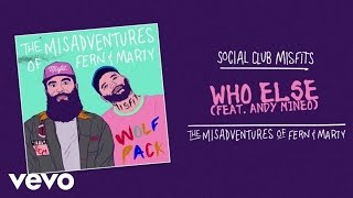 Social Club Misfits - Who Else (Audio) ft. Andy Mineo