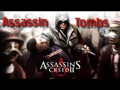 Assassins Creed II - Assassin Tombs - YouTube