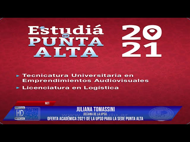 Juliana Tomassini Oferta académica de la UPSO para el 2021