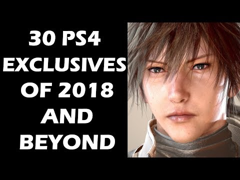30 NEW PS4 And PS4 PRO Exclusive Games To Look Forward To In 2018