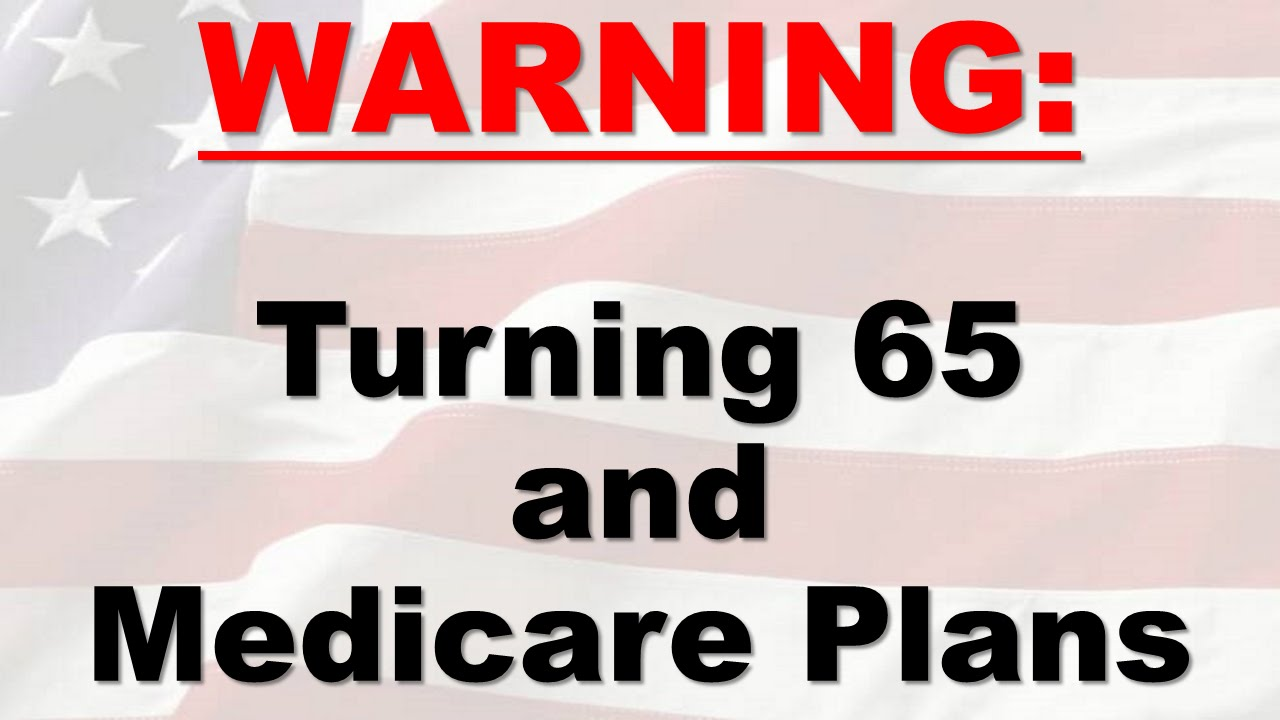 Turning 65 On Medicare Best Company For Medicare