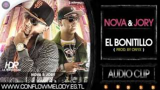 Nova Y Jory - El Bonitillo (Produced By Onyx)