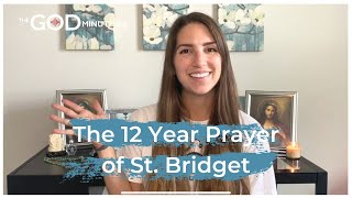 Pray-Along: The 12 Year Prayer of St. Bridget