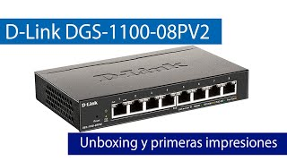 D-Link DGS-1100-08PV2: Conoce este switch Gigabit PoE+ y gestionable de pequeño tamaño