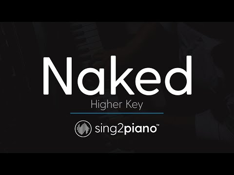 Naked (HIGHER Piano Karaoke) James Arthur