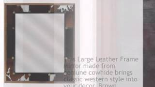 Large Leather Frame Mirror - Lonestarwesterndecor.com