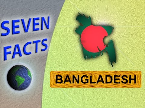 7 Facts about Bangladesh
