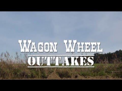 Cherry on the cake - Wagon Wheel - Outtakes