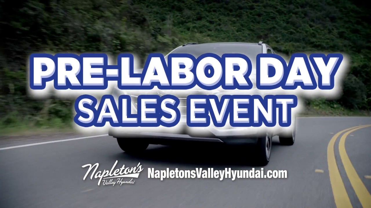 Pre Labor Day Sales Event at Napleton Valley Hyundai - YouTube