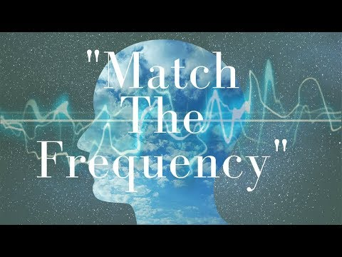 """""""Match The Frequency"""" Guided Meditation (Attract What You Want!) ~Powerful!"""