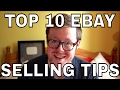 Top 10 eBay Selling Tips - Get more for your items on eBay - eBay Advice Part 4