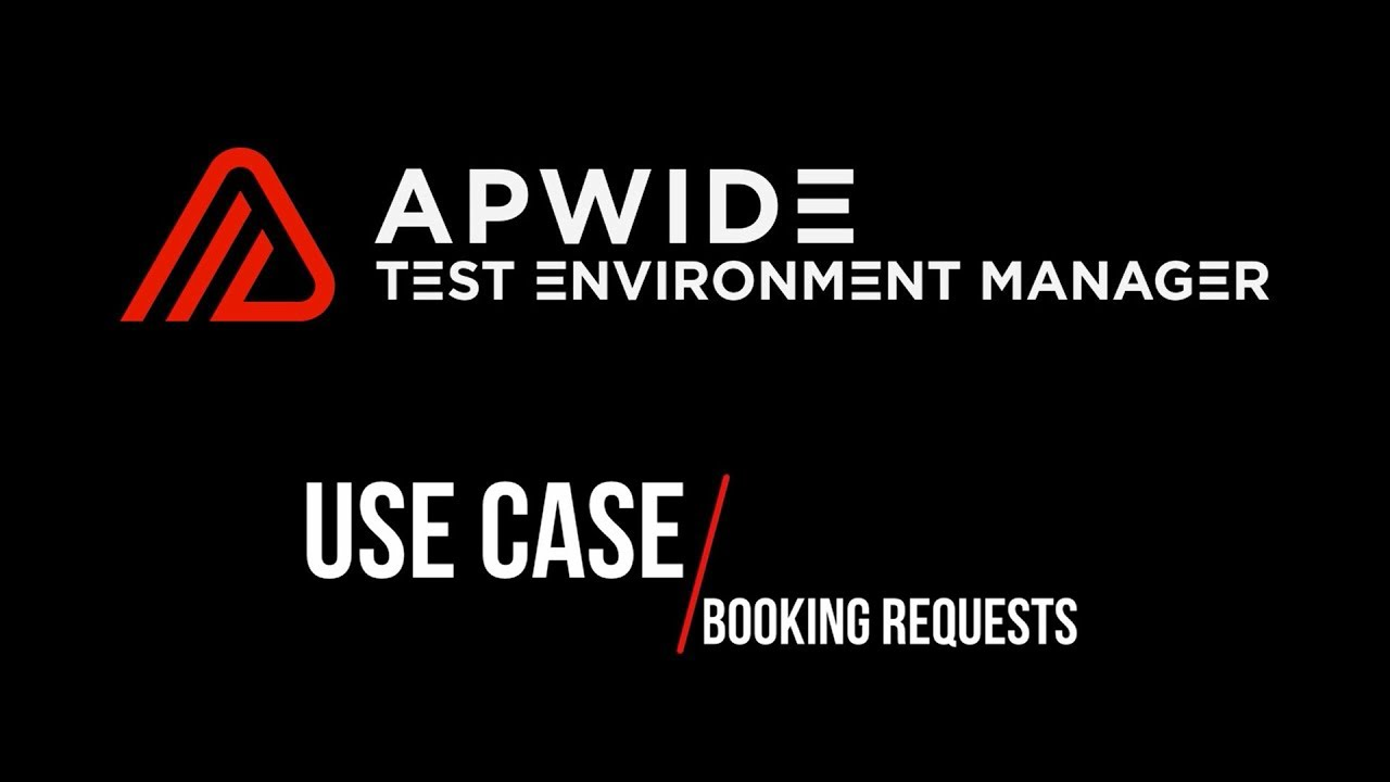 Environment booking requests use case - Apwide Test Environment ...