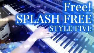 ? Free! ? SPLASH FREE ? ??? Piano ?