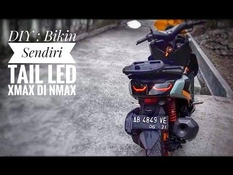 Bikin sendiri Tail LED XMax di Nmax, begini caranya... ( Max Vlog #6 )