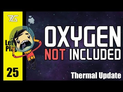Oxygen Not Included : Thermal Update - Ep 25 Freezing Chlorine