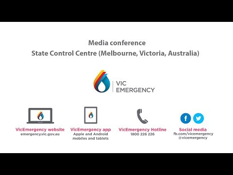 17 March 2018 - Media Conference from the State Control Centre, Melbourne, Victoria