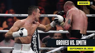 FULL FIGHT | George Groves vs. Callum Smith (DAZN REWIND)