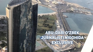 Abu-Dabi o'zbek jurnalisti nigohida! Exclusive!!!