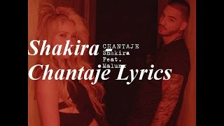 Chantaje - Shakira Lyrics In Spanish and English!!!!